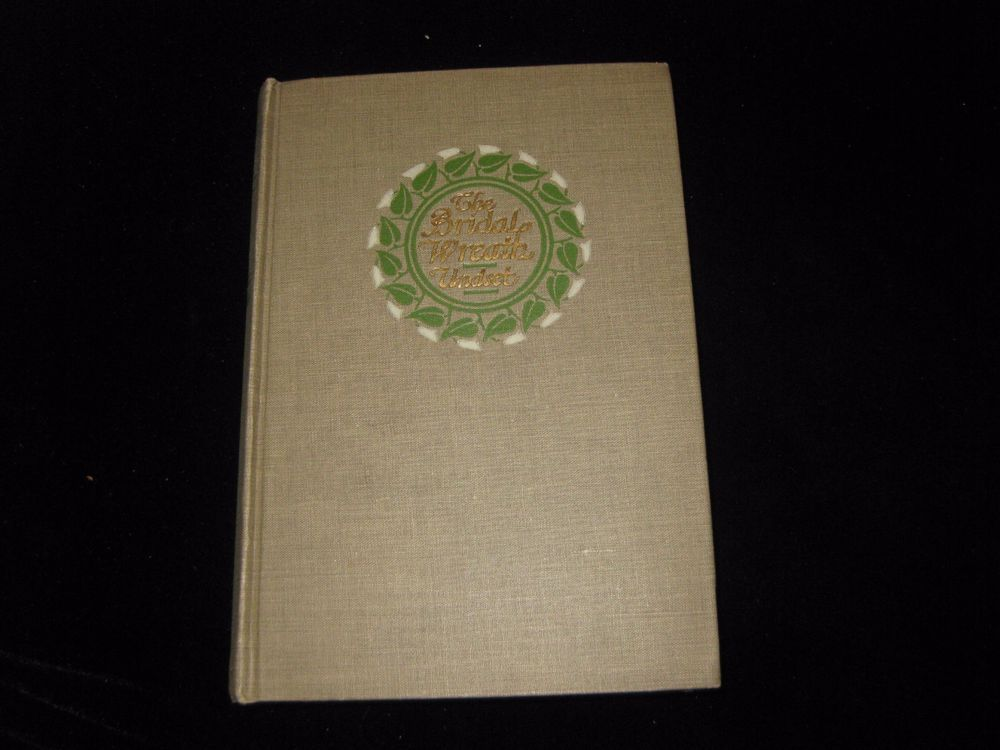 1923 The Bridal Wreath By Sigrid Undset -Nobel Prize winning author 1923