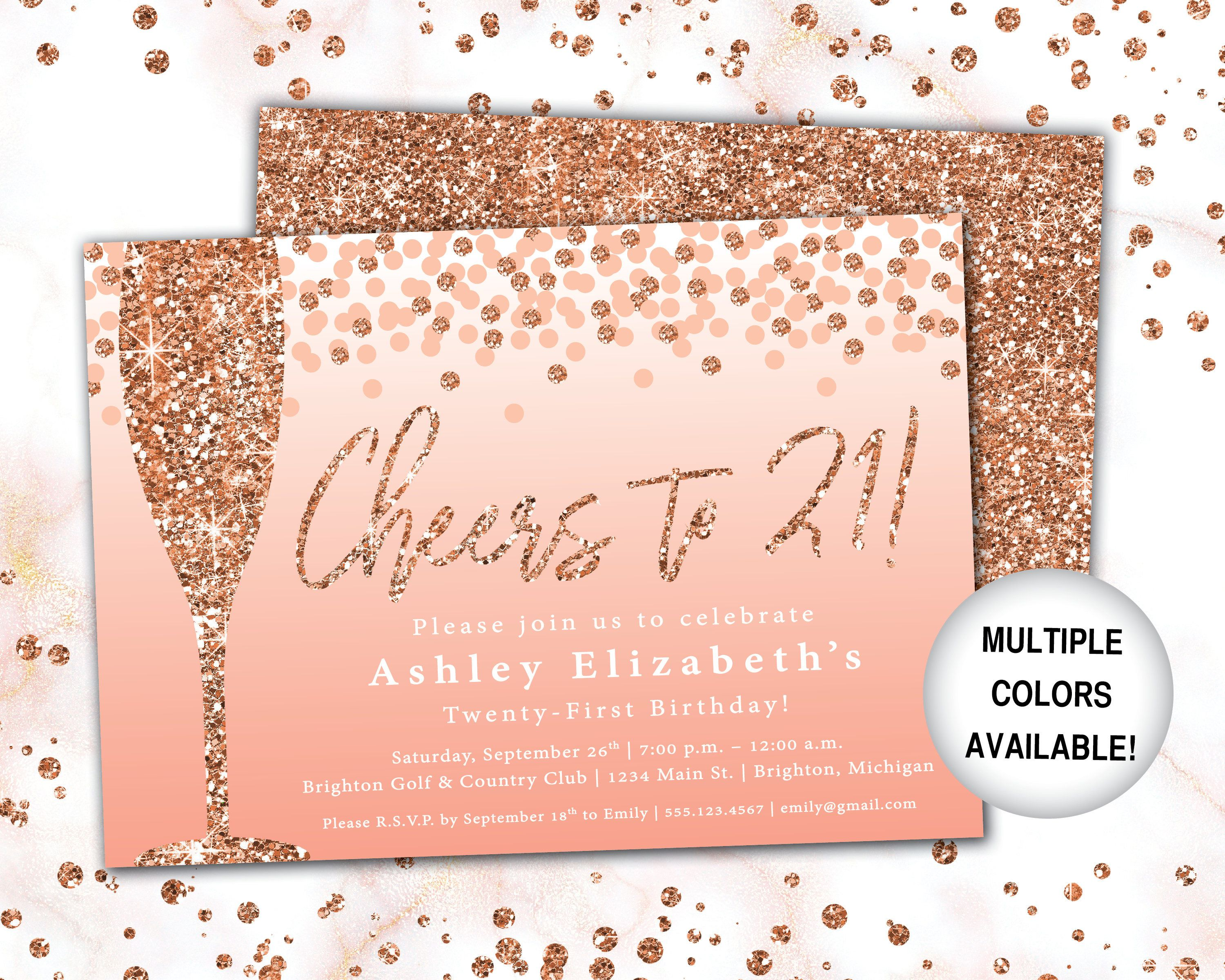 Cheers To 21 Invitation Rose Gold Champagne 21st Birthday Invitation Template Rose Gold Glit Rose Gold Invitations 21st Invitations 21st Birthday Invitations