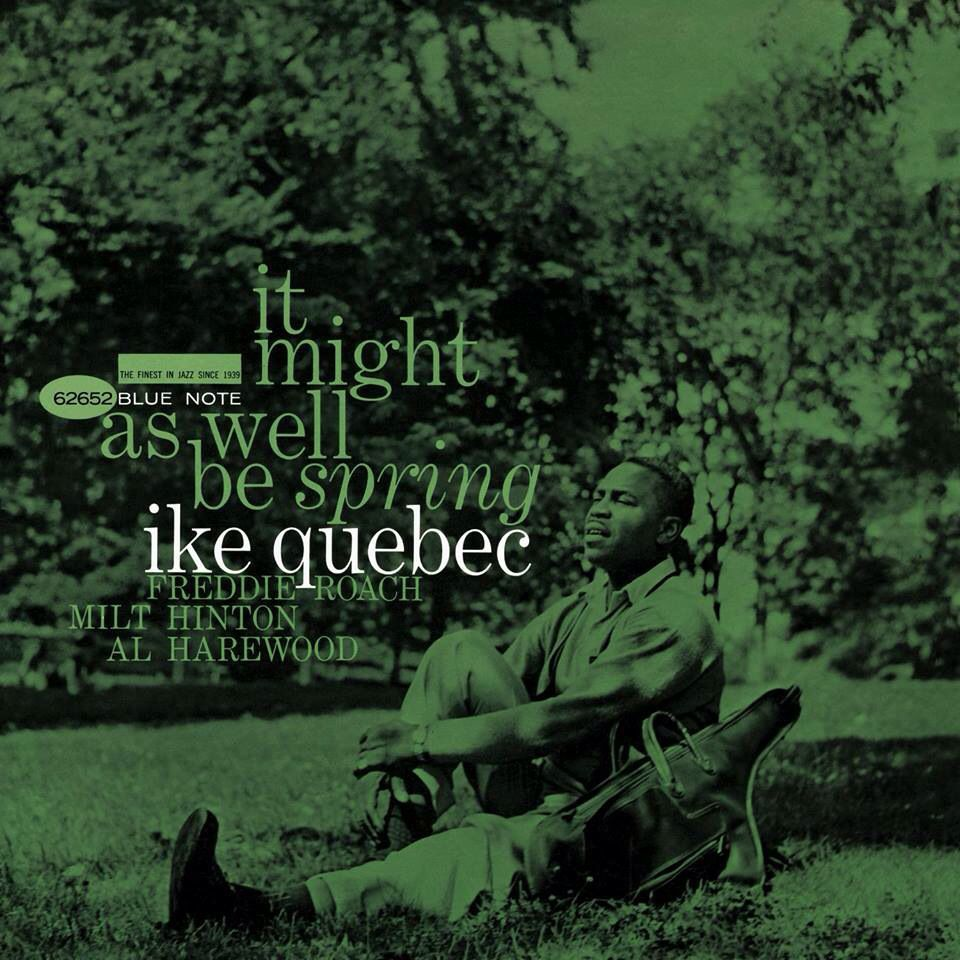 It Might As Well Be Spring Ike Quebec Francis Wolff Pochette Album Photographie