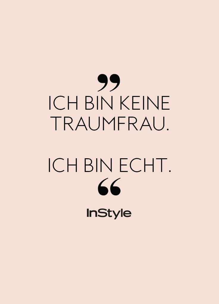 InStyles Quote of the Day: Unsere Lieblingssprüche für jede Situation #favourites