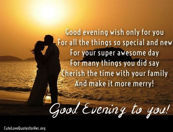 Good Evening Poems For Her Cute Love Poems For Her Him Poems