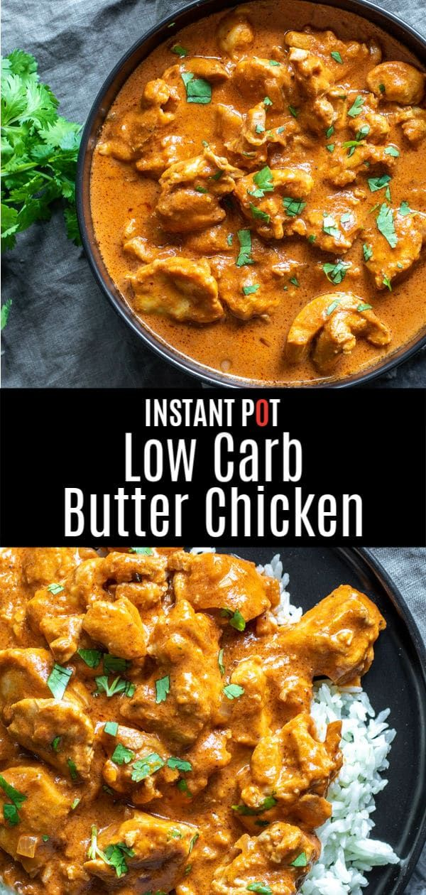 This Instant Pot Butter Chicken is a delicious low carb, keto recipe that is perfect for dinner. A delicious Indian recipe made with chicken thighs in a creamy, richly spiced, sauce. Make this healthy butter chicken recipe in your electric pressure cooker or Instant Pot for a quick and easy dinner! #instantpot #instantpotrecipes #butterchicken #chicken #lowcarb #lowcarbrecipes #keto #ketorecipes #homemadeinterest #quickandeasydinnerrecipes