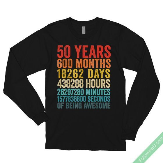 Funny 50 Year Old Vintage 50Th Birthday Gift Bday Party Unisex Long Sleeve T-Shirt #moms50thbirthday Funny 50 Year Old Vintage 50th Birthday Gift Ideas for him, her, wife, husband, dad, mom in their Bday Party #moms50thbirthday