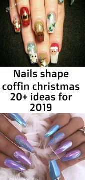 formen für ideen nagel sarg weihnachten nails shape