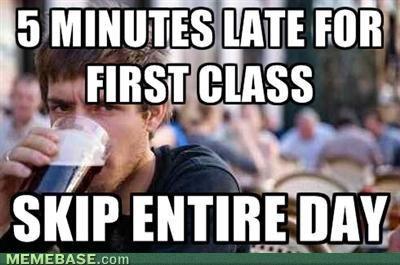 Every Single Time Funny School Memes College Senior School Memes