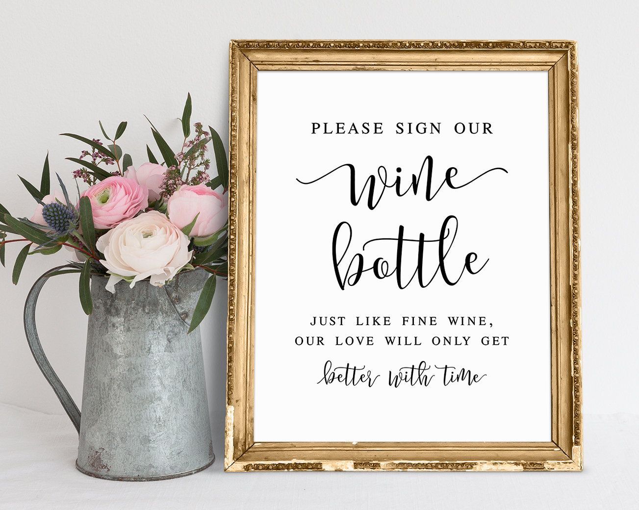 Please Sign Our Wine Bottle Just Like Fine Wine Our Love Will