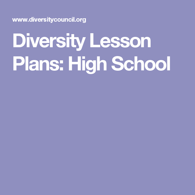 Diversity Lesson Plans: High School | Multicultural