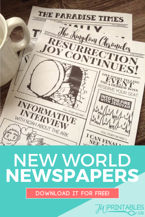 Make your own version of a newspaper as if we were already in the new world! #jw #jworg #jwfamilyworshipideas