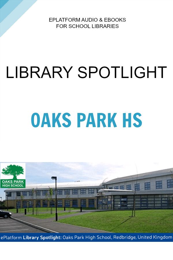 ePlatform School Spotlight of the Week Oaks Park High