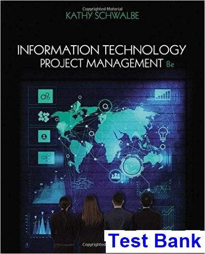 Information technology project management 8th edition kathy schwalbe information technology project management 8th edition kathy schwalbe test bank test bank solutions manual fandeluxe Gallery
