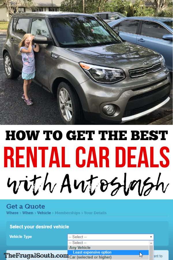 How To Use Autoslash To Get The Best Rental Car Deals Car Rental Deals Car Rental Best Car Rental Deals