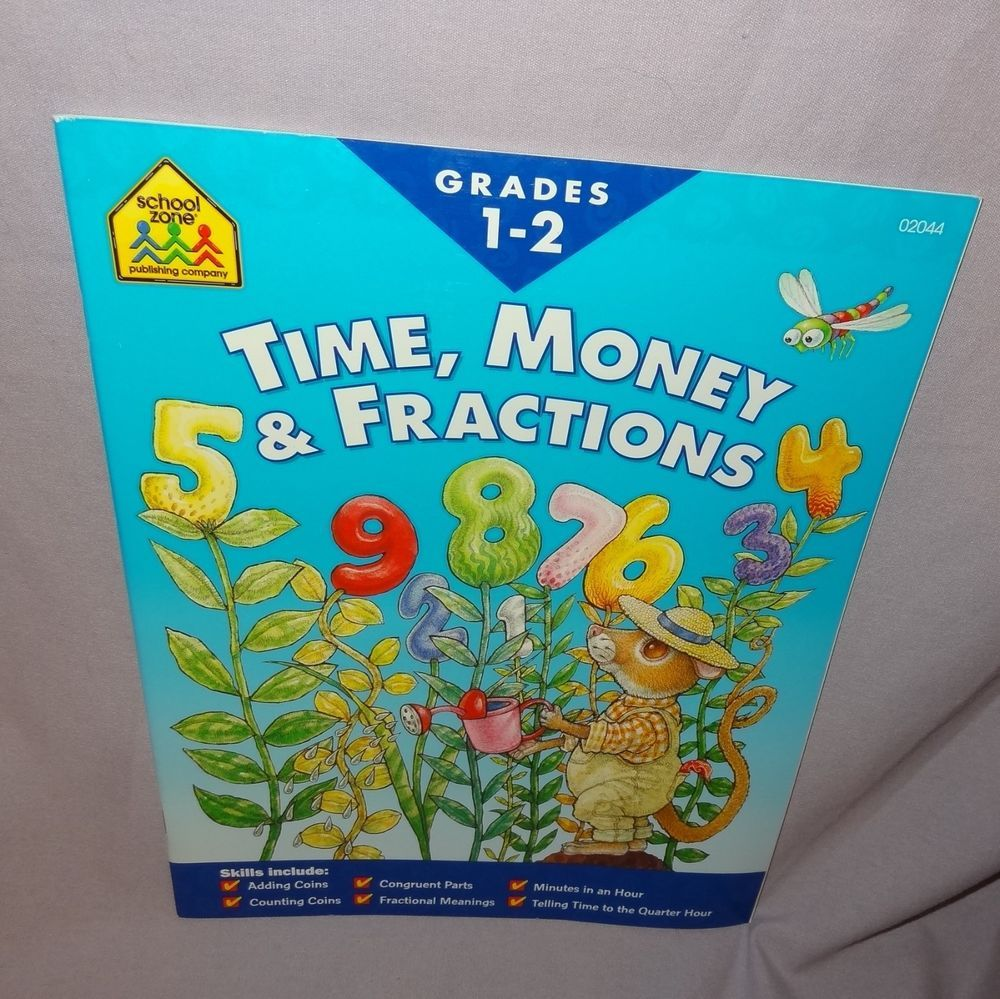 School Zone Grades 1 2 Curriculum Workbook Time Money Fractions Math ...