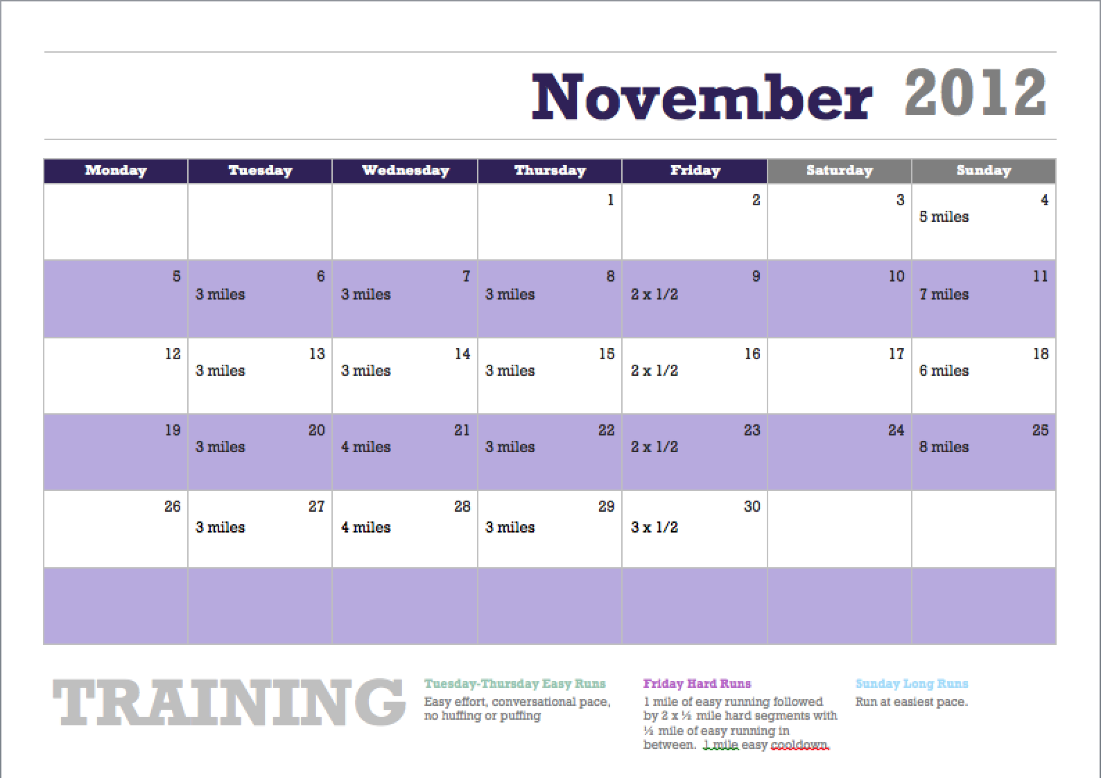 This Is My November 2012 Running Training Schedule That I Made Through  Microsoft Word Using A