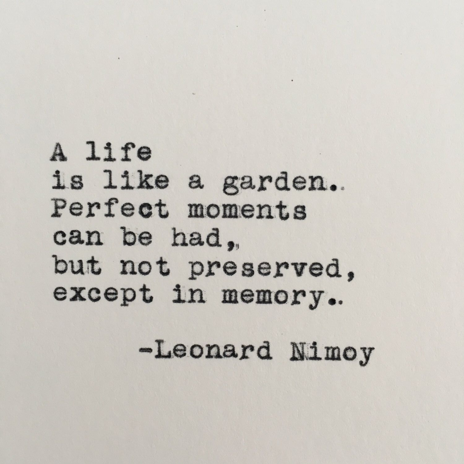 Leonard Nimoy Quotes Leonard Nimoy Quote Typed On Typewriter  4X6 White Cardstock.