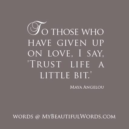 Trust Life & Trust Love