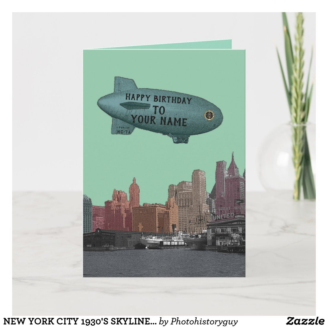 New York City 1930 S Skyline Blimp Your Birthday Card Zazzle Com Birthday Cards It S Your Birthday Custom Holiday Card