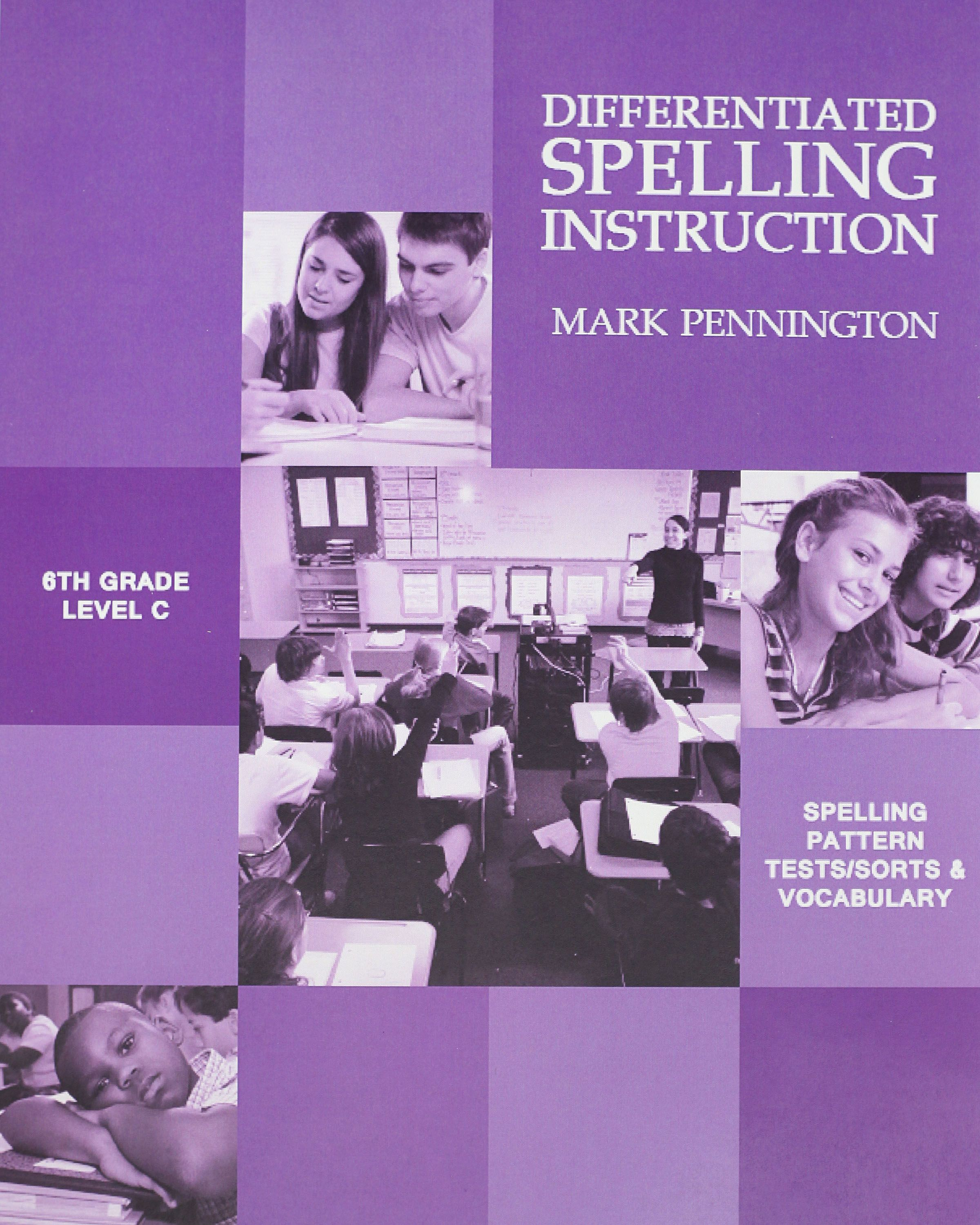 Differentiated Spelling Instruction Grades 4 5 6 7 And