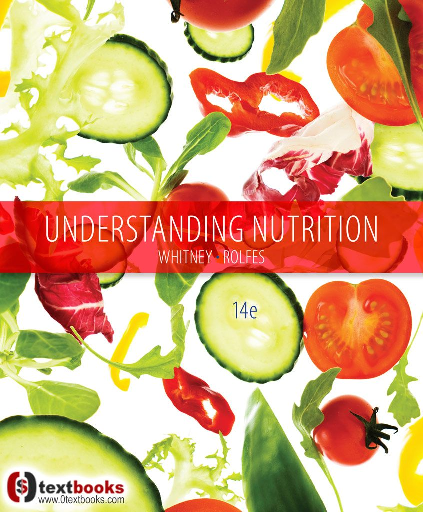 Understanding Nutrition 14th Edition TRUE PDF Free Download - Authors:  Eleanor Noss Whitney, Sharon
