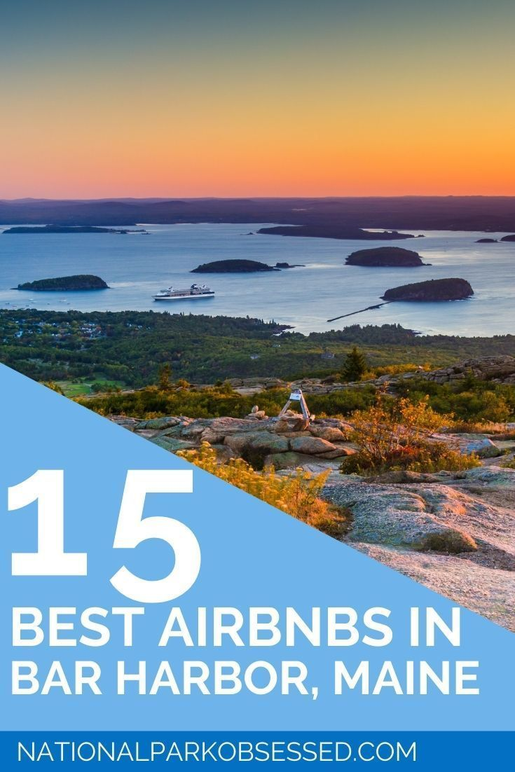 15 Amazing Acadia Airbnbs: Best Options in Bar Har