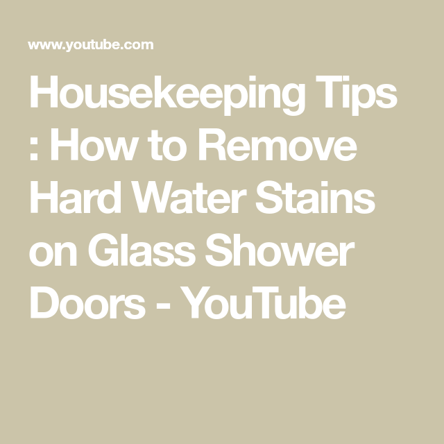Housekeeping tips how to remove hard water stains on glass shower water housekeeping tips how to remove hard water stains on glass shower doors planetlyrics Images