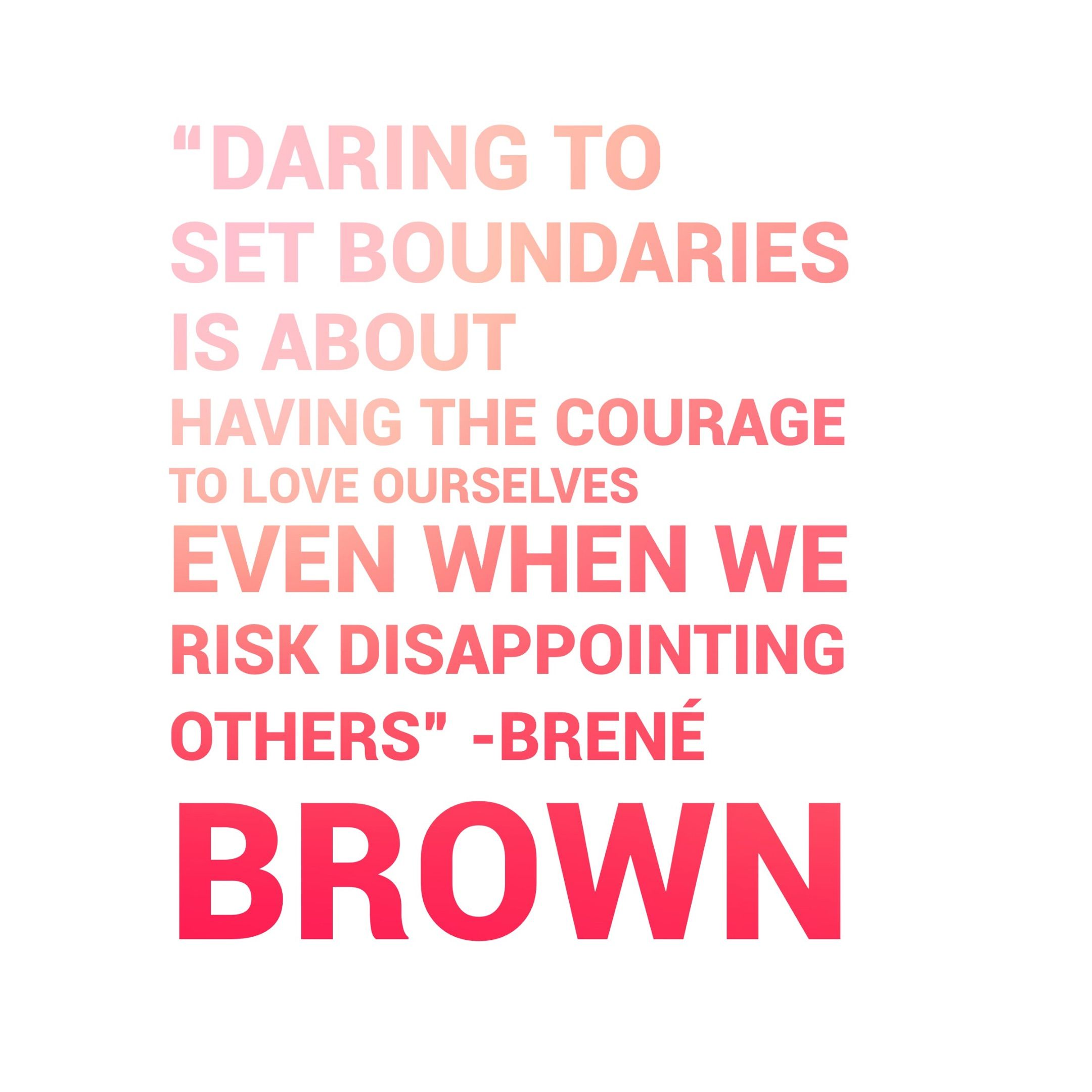 Brene Brown Quote On Setting Boundaries And Choosing