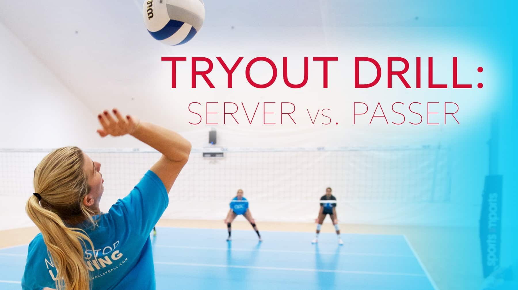 Tryout Drill Server Vs Passer The Art Of Coaching Volleyball Coaching Volleyball Volleyball Workouts Volleyball Drills
