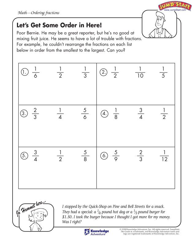 Let S Get Some Order In Here 5th Grade Fractions Worksheet Jumpstart Fractions Worksheets Fractions Kids Math Worksheets
