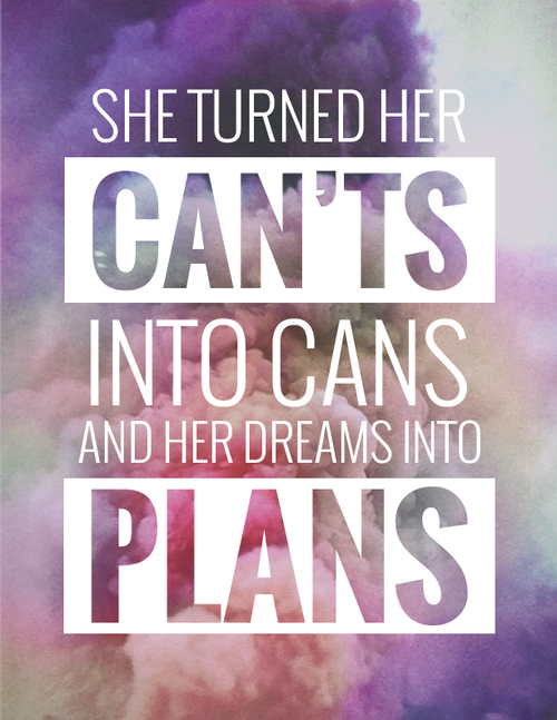 I love this. You CAN do anything! #inspiration #quote #motivation #inspiration #dreams #goals #beyourself