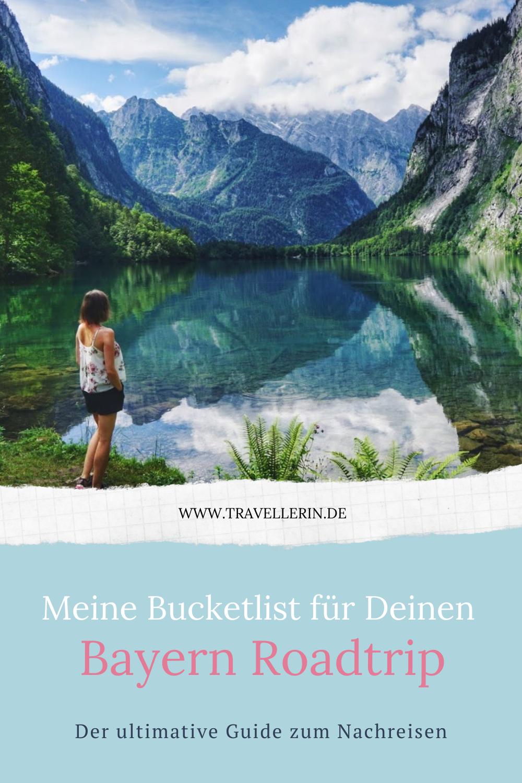 10 Tage Bayern Roadtrip: Dein Guide zum Nachreisen
