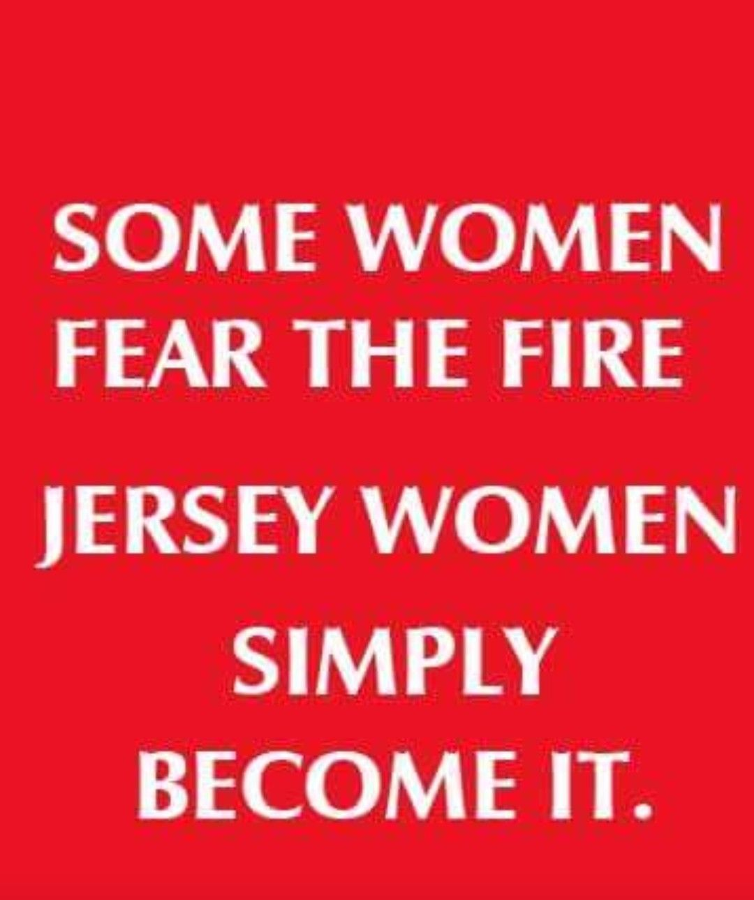 Newjerseypride Jerseygirl Jersey Girl She Quotes New Jersey