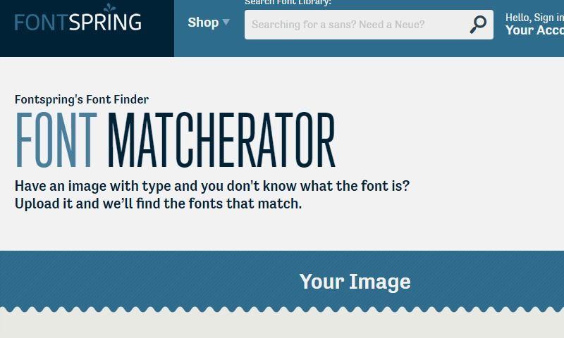 Fontspring Matcherator Find Fonts From An Image Find Fonts Font Finder Image
