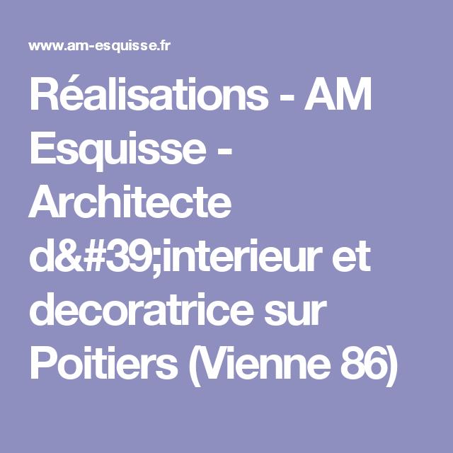 Réalisations - AM Esquisse - Architecte d'interieur et decoratrice sur Poitiers (Vienne 86)