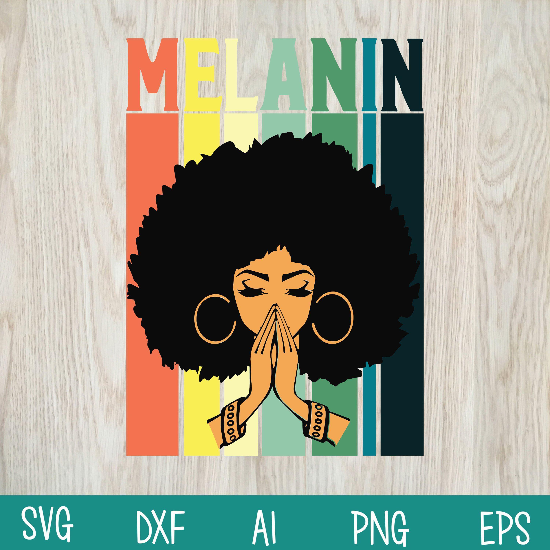 Download Melanin Svg, Black Queen Svg, Black Girl Svg, Mom Gift ...