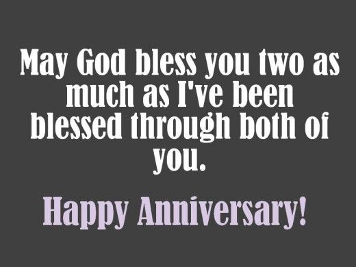 Anniversary Wishes With A Christian Message Tend To Be Meaningful And Inspirational These Examples Including Bible Verses About Marriage Will Help You
