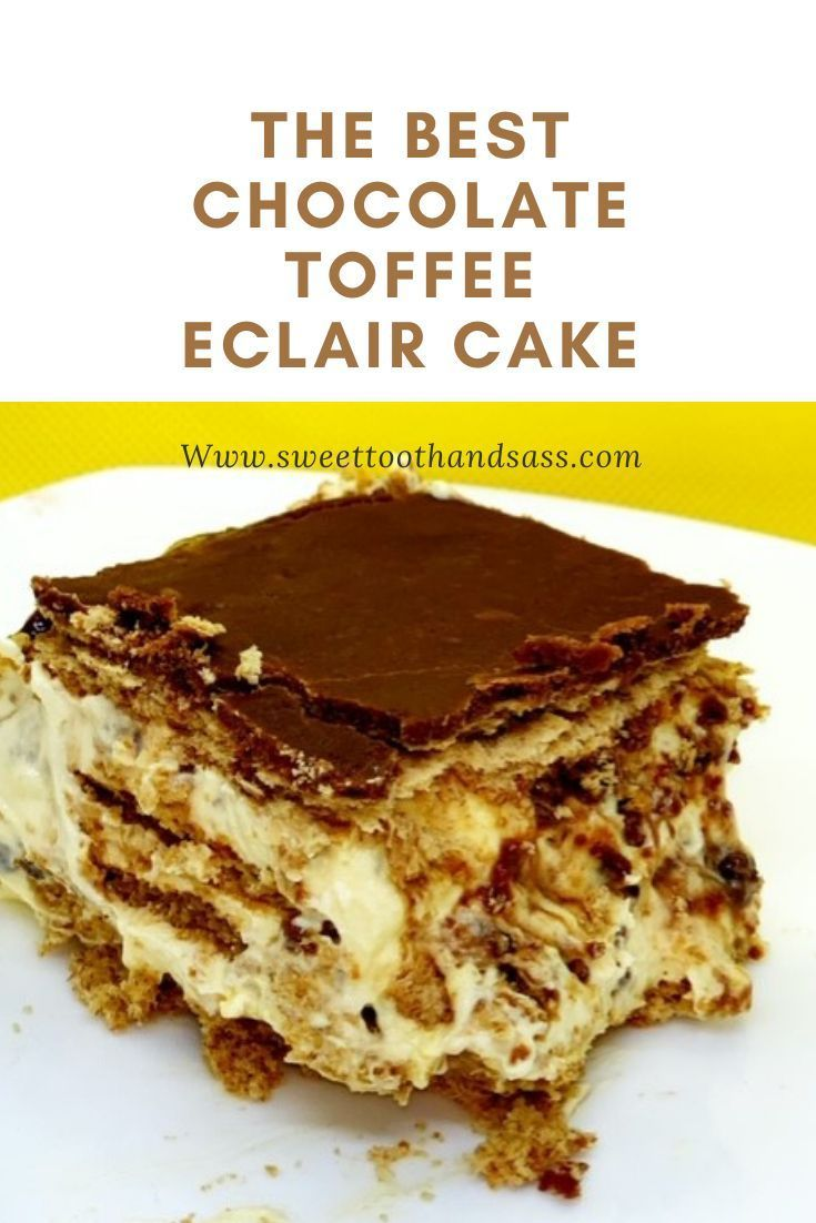 Photo of Best Chocolate Toffee Eclair Cake – Sweet Tooth and Sass | Recipe in 2020 | Dessert recipes easy, Ch