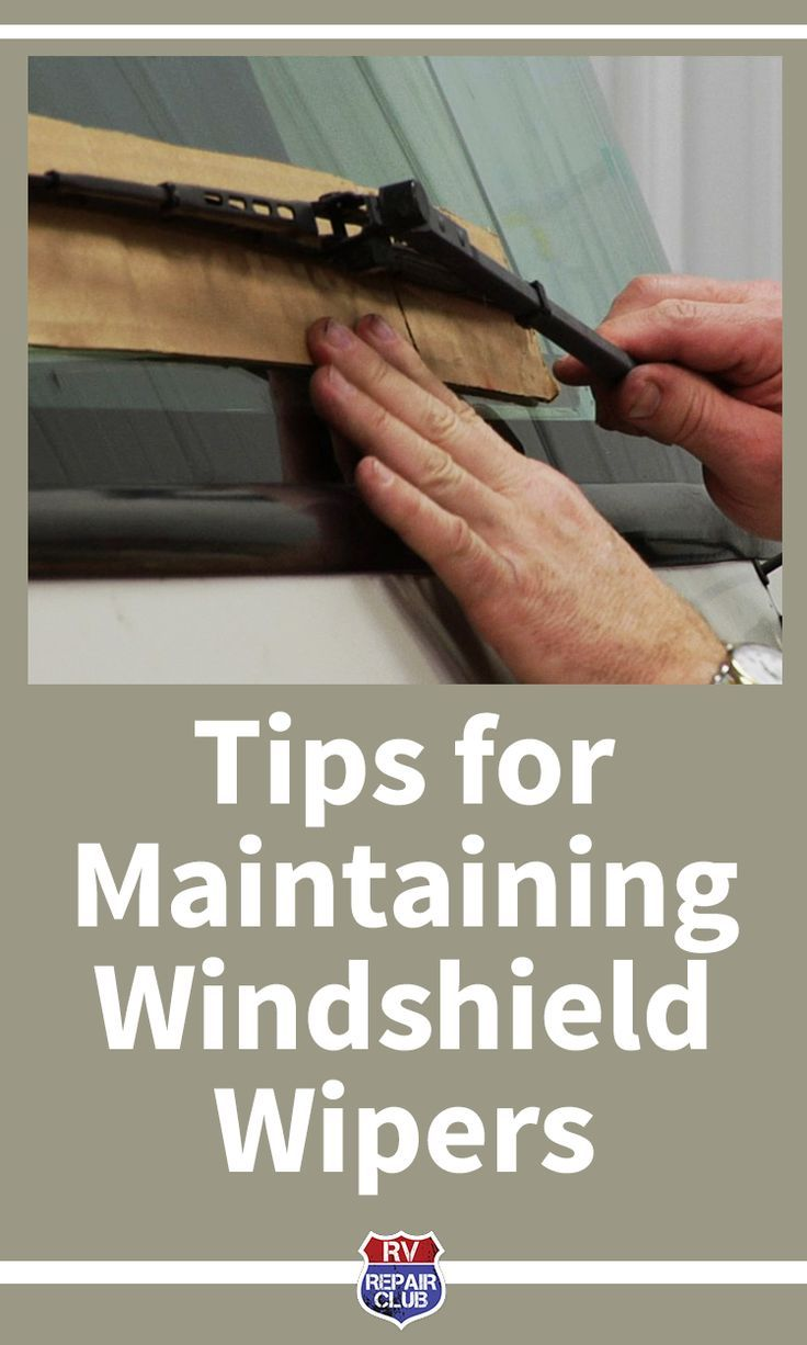 Helpful Tips for Your RV Windshield Wipers