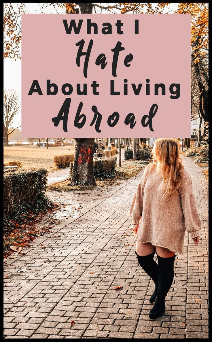What I hate about living abroad
