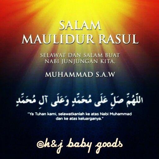 Salam Maulidur Rasul Salammaulidurrasul Hnjbabygoods Raysjimi Tilambayi Tilamkekabu Kekabuasli Love Life Quotes Islamic Quotes Muslim Quotes