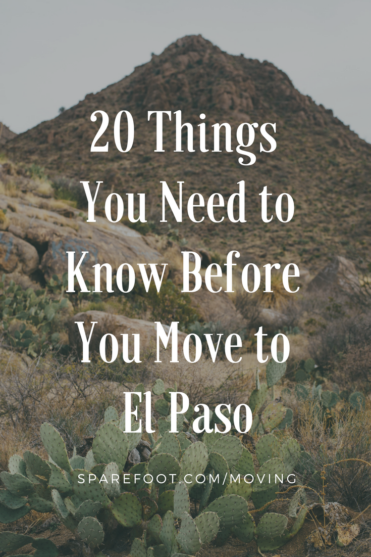 20 Things You Need to Know Before You Move to El Paso | El