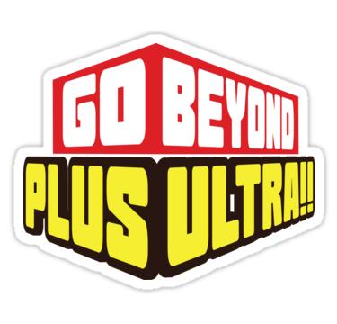 Go Beyond Plus Ultra Sticker By Opalescenteel Shop In 2021 Cute Stickers Cute Cartoon Characters Hero Logo