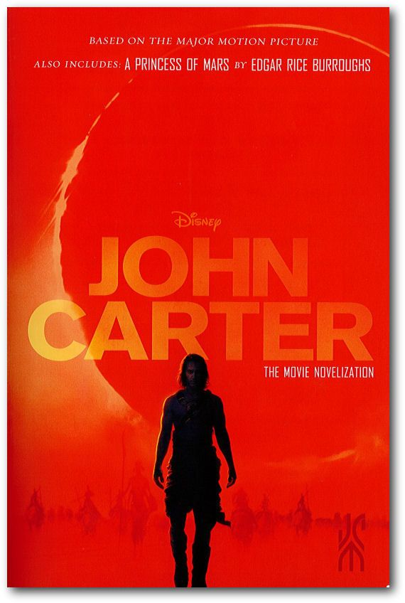John Carter The Movie Novelization Also Includes A Princess Of