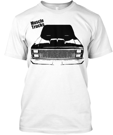 e216eed90d6 Muscle Trucks Squarebody Series 2 White T-Shirt Front
