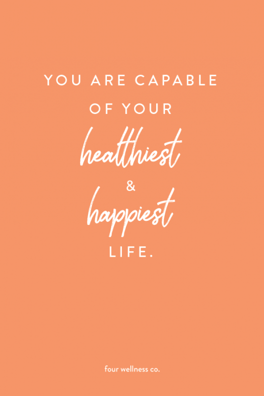 You are capable of living your healthiest and happiest life. // Wellness tips for healthy living at...