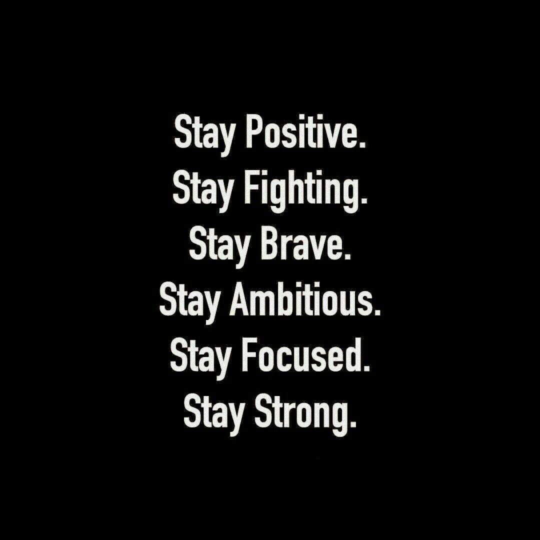 "Staying Positive Quotes Quote "" Stay "" Strong Positive Brave  Quote  Decor And Art"