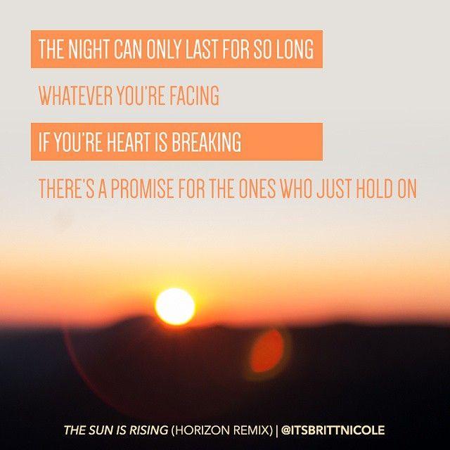 The Sun Is Rising Britt Nicole Praise Songs Music Lyrics Words