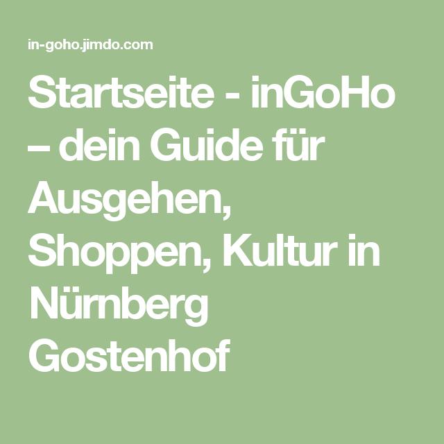 Startseite - inGoHo – dein Guide für Ausgehen, Shoppen, Kultur in Nürnberg Gostenhof