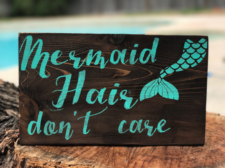 Mermaid hair dont care,mermaid hair,mermaid,mermaid sign,mermaid life,beach sign,beach decor,mermaid party,girls room,mermaid decor,patio