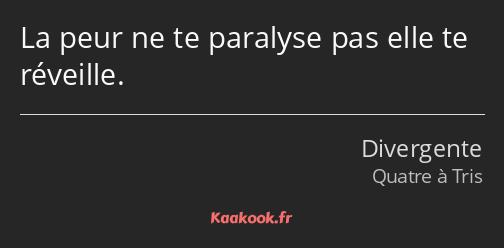 Citation «La peur ne te paralyse pas elle te réveille.» - Kaakook