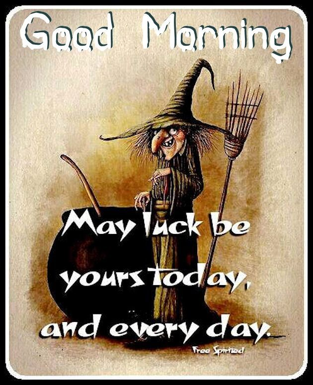 Good Morning May Luck Be Yours Today Friday the 13th