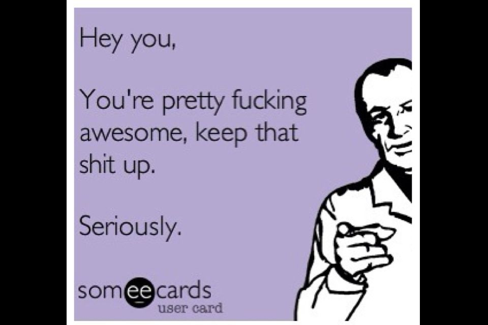 You re awesome ecard
